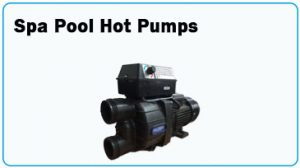 Hot Pumps for Spa Pools
