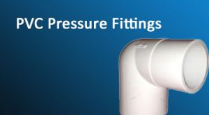 PVC Pressure Fittings