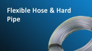 Flexible Hose and Hard Pipe